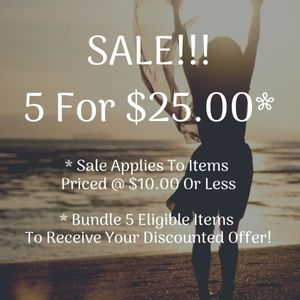 5 For $25 Sale!!!* (Open For Details)